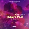 Mel Feat JMax & Federal Sound - Touch Me Remix (V2 Compas Remix)
