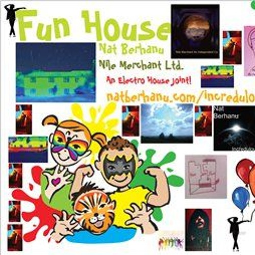 'Fun House             Nat Berhanu