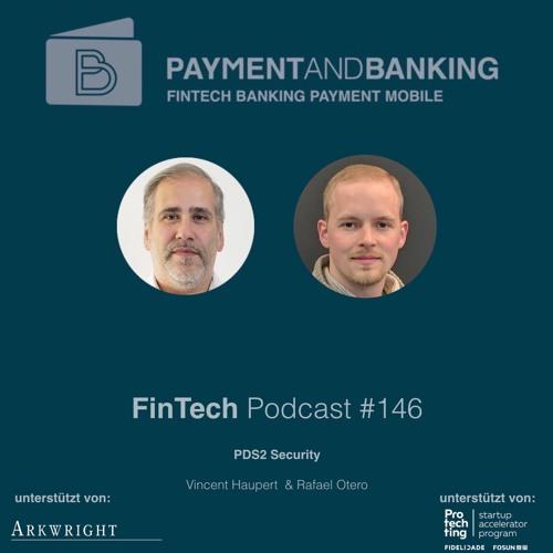 FinTech Podcast #146 - PSD2 Security