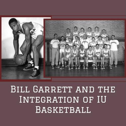 S01 E01 Bill Garrett and the Integration of IU Basketball