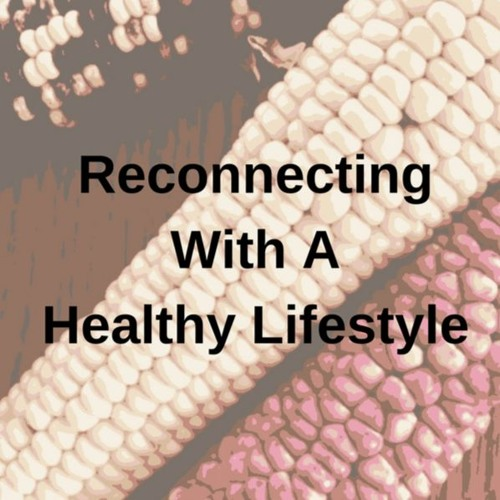 Reconnecting with a Healthy Lifestyle