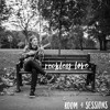 Reckless Love - Room 4 Sessions - Caggie and the Jets feat. James Martin