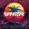 Alahna Ly - Summertime ft. KYNGS (Saint Amaro Remix)