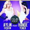 Aylin COŞKUN ft Hande YENER - Manzara ( Dj Erkan KILIÇ Remix ) 2018 *DOWNLOAD>BUY*