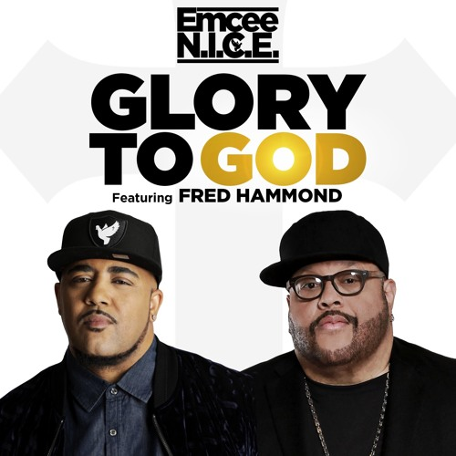 Glory to God (feat. Fred Hammond)