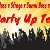 World Boss X Sunni Boss X Stinga X Jacob - Party Up Top [ Street Vybz Riddim ] SGR Production