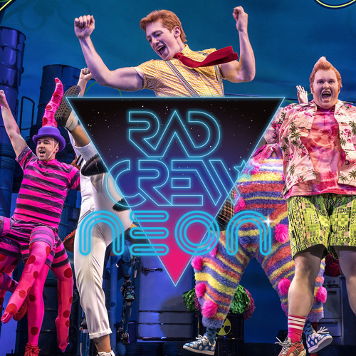 Rad Crew Neon S10E05: More Musicals!