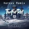 The Fat Rat feat. Anjulie - Fly Away (Xeroxx Remix)