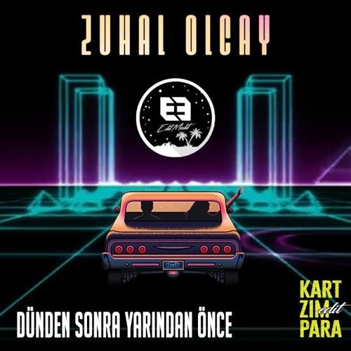 Zuhal Olcay - Dünden Sonra Yarından Önce (Kart Zımpara Edit)