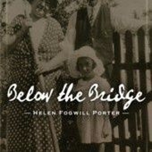 Below the Bridge by Helen Porter narrated by Mary Barry, Sample Chapter One