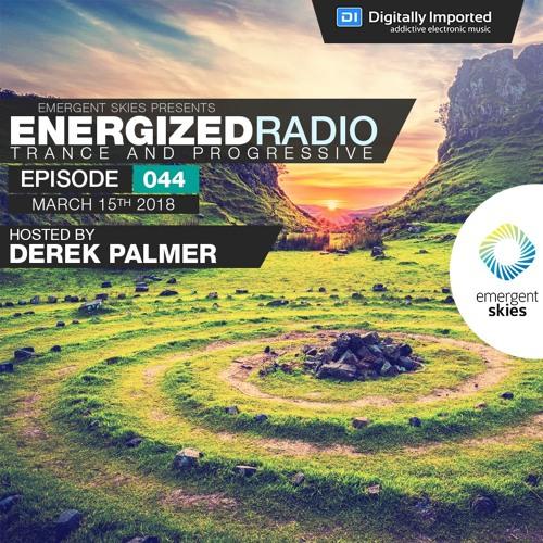 Energized Radio 044 with Derek Palmer [Mar 15 2018]