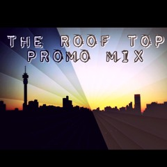 THE ROOF TOP PROMO MIX