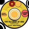 The Isley Brothers - This Old Heart Of Mine - CRod-Dallas Lover Mix