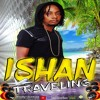 ISHAN - TRAVELING - OneBigTuneAMonth