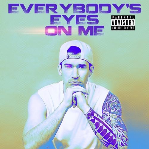 Everybody's Eyes on Me