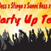 World Boss X Sunni Boss X Stinga X Jacob - Party Up Top [ Street Vybz Riddim ]