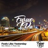 Mike Williams Ft. Robin Valo - Feels Like Yesterday (Free Download)