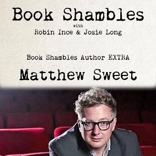 Book Shambles Author Extra - Matthew Sweet