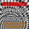 SLEEP HYPNOSIS with music #6 -