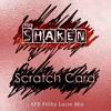 The Shaken - Scratch Card AB Filty Lucre Remix