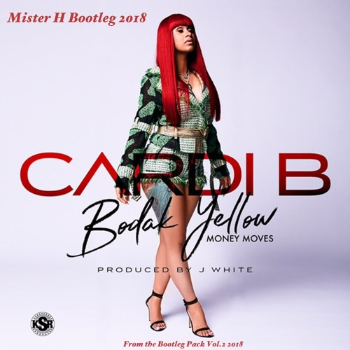 Bodak Yellow (Mister H Bootleg 2018) PREVIEW from the