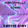 Marshmello x Ookay - Chasing Colors (Radexor Remake)