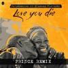 Patoranking Ft. Diamond Platnumz - Love You Die ( PRINCE REMIX )