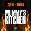 (Harlem Spartans) Loski x (Moscow17) Mayski - Mummy's Kitchen (Original) #Exclusive