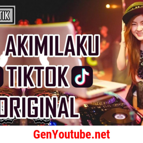 download mp3 dj akimilaku tik tok planet lagu