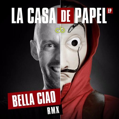 La Casa de Papel Bella Ciao (Remix)