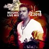 FREE DOWNLOAD - MOSHIC  LIVE MIX - 3 - 2018