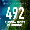Bobina - Russia Goes Clubbing 492 2018-03-17 Artwork