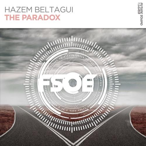 Hazem Beltagui - The Paradox [FSOE]