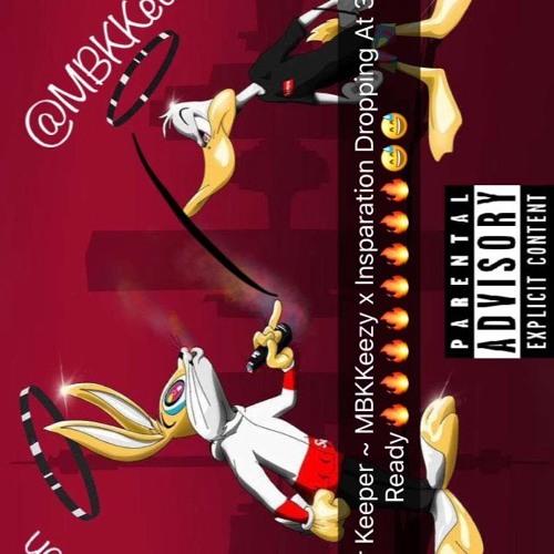 MyBrothersKeeper - MBKKeezy X Insparation