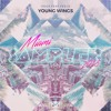 Voux - Young Wings (feat FEELS)(With Lyrics) 🌴