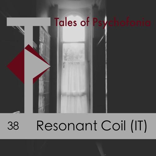 T.O.P Podcast 38- Resonant Coil (Retina.it)