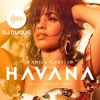 Havana - Camila Cabello - DJ DUQUE FREE(edit2018) DESCARGA EN BUY