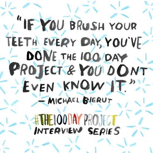 #The100DayProject with Michael Bierut