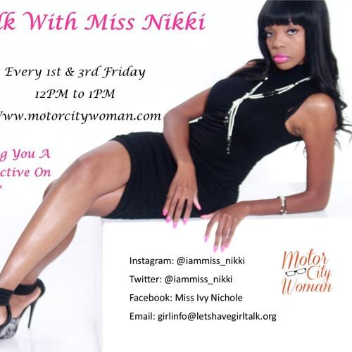 Girl Talk Witth Miss Nikki 03 - 16 - 18