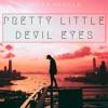 Pretty Little Devil Eyes
