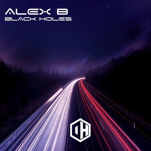 Alex B - Black Holes - Out April 30th