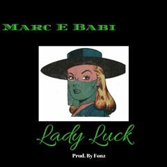 Lady Luck (Prod. By Fonz)