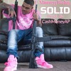 C-Money Baby Solid Prod. By CashMoneyAP