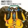 Inner Rebels - Spaghetti Monster Podcast #018