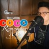 COCO Remember Me (Lullaby) Cover by Jeric V.