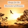 Songs for the Harvester of Dreams (1985)