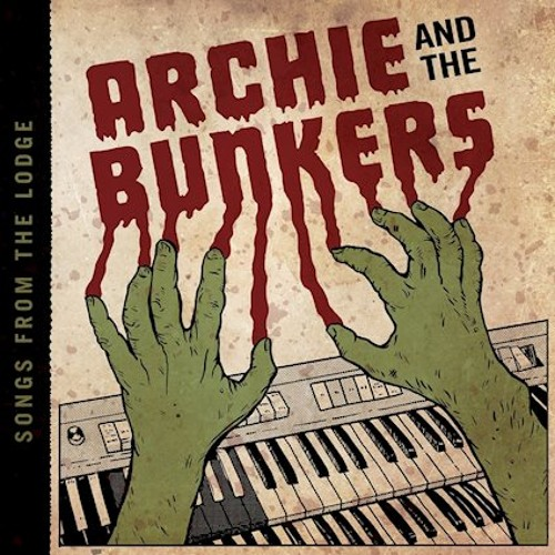 Archie and The Bunkers - Laura