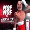 Mof Mof - Zackie TLK