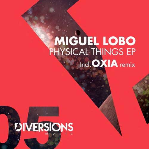 Miguel Lobo - Feelings (OXIA Remix) - Diversions Music