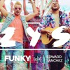 Funky  Luz Y Sal  Video Letras ft. Edward Sanchez 2017 Portada del disco